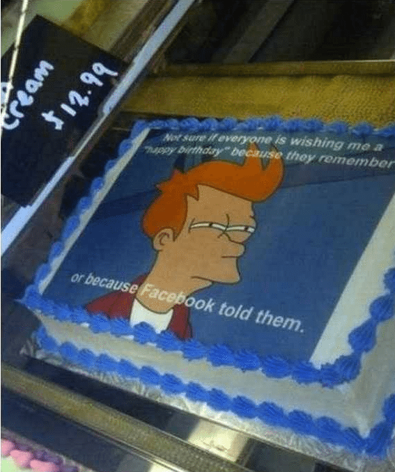 Best of Meme Birthday Cakes (Not Sure If... Futurama Fry)
