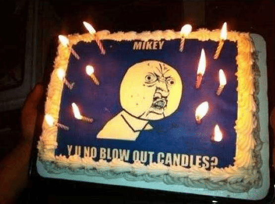 Best of Meme Birthday Cakes (Y U NO Guy)
