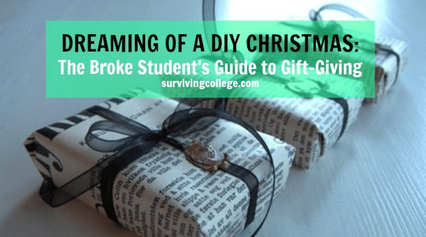 Diy Christmas The Broke Student S Guide To Gift Giving