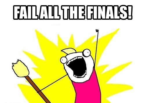 funny finals memes fail all the finals