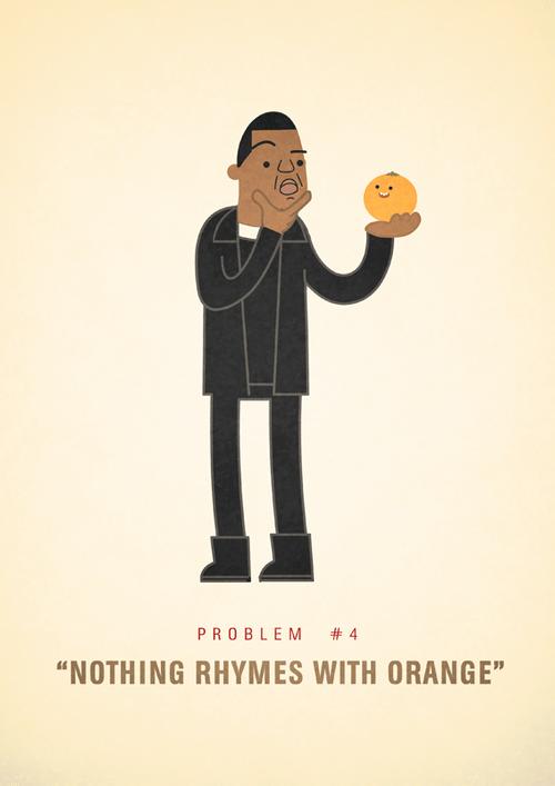 Ali Graham Jay Z 99 Problems Illustration Nothing Rhymes With Orange