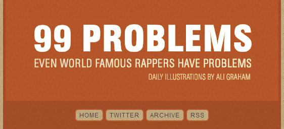 Jay Z's 99 Problems Illustrations Tumblr