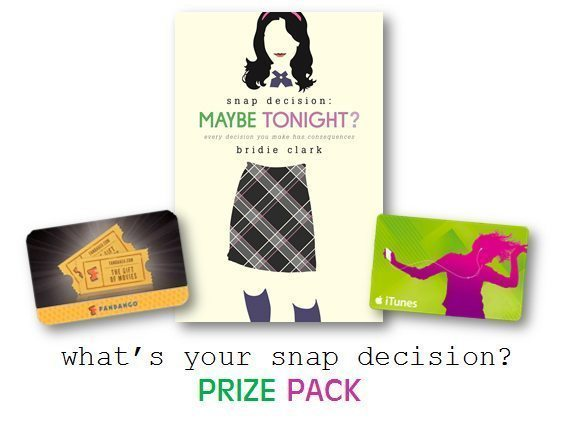 Snap Decision Maybe Tonight Bridie Clark iTunes Fandango Gift Card Giveaway Prizes