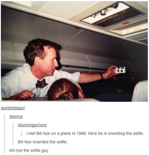 Bill Nye Invented the Selfie
